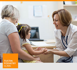 Your First Visit - Tustin Podiatry Clinic in Tustin, CA.