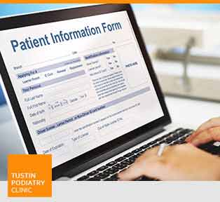New Patient Forms - Tustin Podiatry Clinic in Tustin, CA.